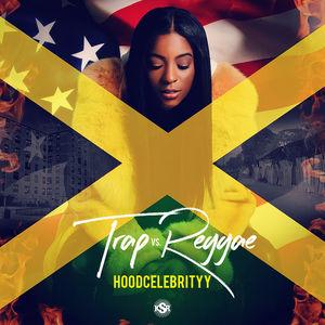 HoodCelebrityy_Trap_Vs_Reggae-front
