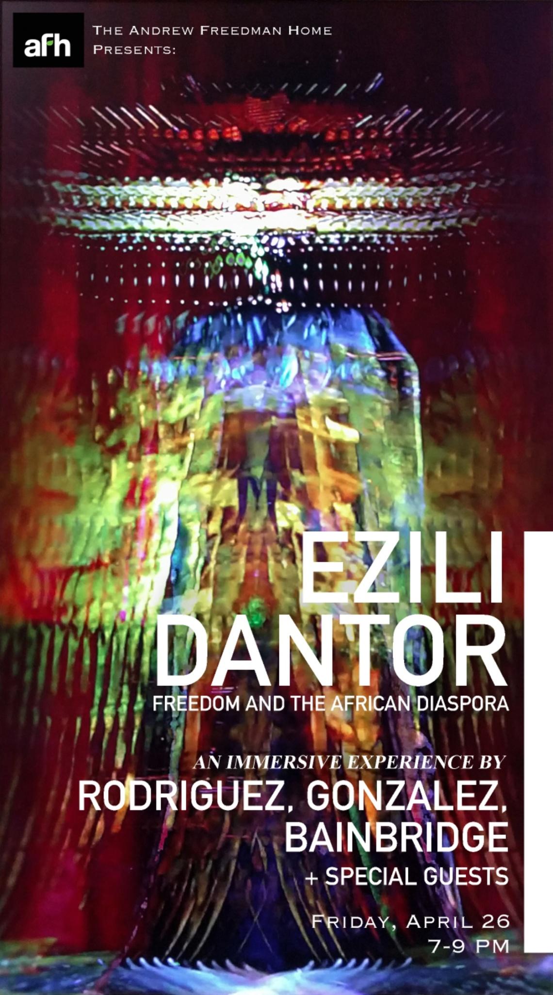 Rodriguez, Gonzalez, Bainbridge- Ezili Dantor at AFH poster_resized